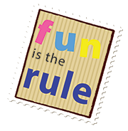 fun is the rule!